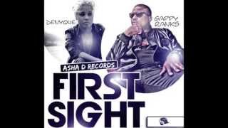 GAPPY RANKS FT DENYQUE -- FIRST SIGHT | SINGLE | JULY 2013 |