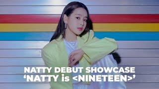 'NATTY(나띠) is NINETEEN' DEBUT SHOWCASE(데뷔 쇼케이스)
