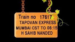 Train No 17617 Train Name TAPOVAN EXPRESS MUMBAI CST DADAR THANE KALYAN JN IGATPURI DEVLALI