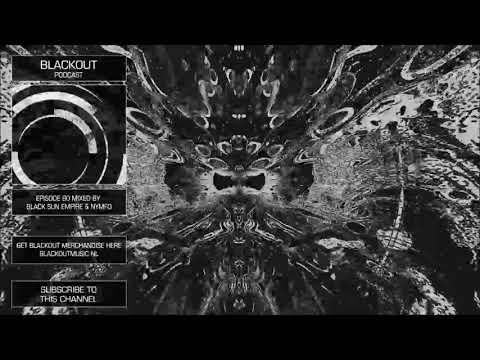 Blackout Podcast 80 - Black Sun Empire & Nymfo [Official Channel] Drum & Bass