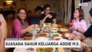 Suasana Sahur Keluarga Addie MS - Stafaband