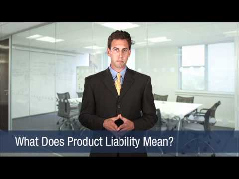 What Does Product Liability Mean?