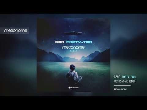 GMO - Forty-Two (Metronome Remix)