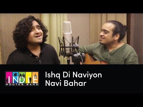 Ishq Di Naviyon Navi Bahar (Original) - One Take Video By Shreyas & Aabhas