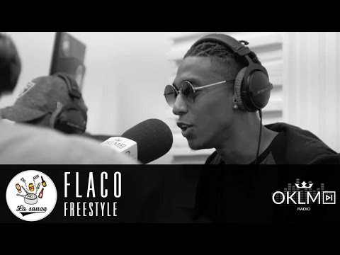 #LaSauce - Freestyle : FLACO sur OKLM Radio 29/03/17