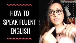 How To Speak English And Learn The Art Of Mastering The Language [With Bonus Tips]
