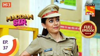 Maddam Sir - Ep 37 - Full Episode - 31st July 2020