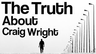 The Truth About Craig Wright & Why We Need To Move On From Bitcoin Tribalism 🤘