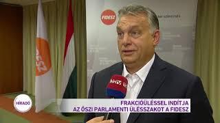 Frakcióüléssel indítja az őszi parlamenti ülésszakot a Fidesz