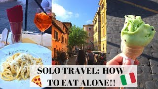 EATING ALONE IN ROME! 🇮🇹  SOLO DINING TIPS