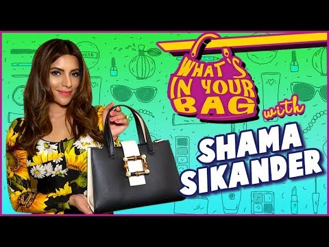 Shama Sikander Reveals What's In Her Bag | What's In Your Bag