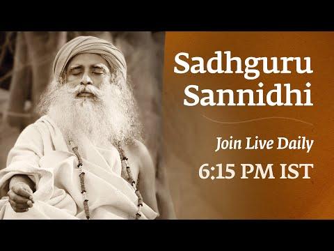 Sadhguru Sannidhi   Join Live  At 6:10 PM    July 14