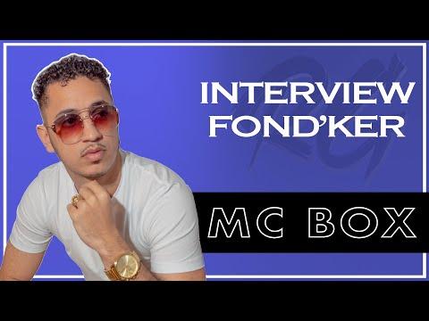 MC BOX | Interview FONDKER - Ses Premiers Succès, Au Revoir, Sa Signature chez Universal et Bonus