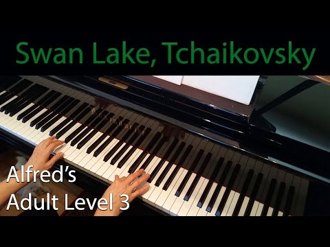 Swan Lake, Tchaikovsky (Intermediate Piano Solo) Alfred's Adult Level 3