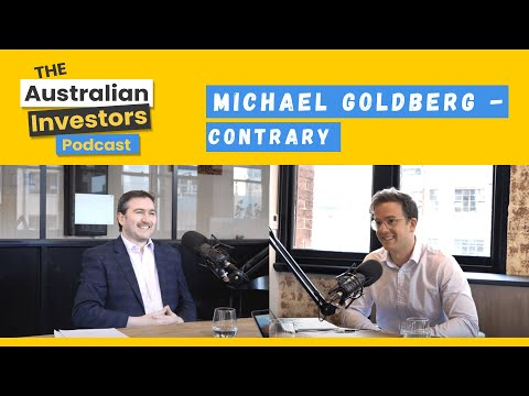Michael Goldberg - Contrary | Australian Investor Podcast | Rask