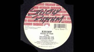 Krimp - House Of Pain (The Citrus Mix)