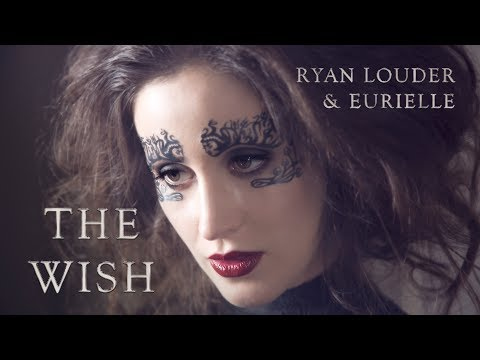 EURIELLE & RYAN LOUDER  THE WISH   Video