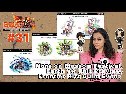【ブレフロ】【BNC】More on Blossom Festival, Earth VA Unit Preview, Frontier Rift Guild Event【BNC】#31