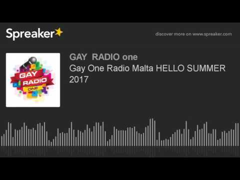 Gay One Radio Malta HELLO SUMMER 2017 (part 3 of 4)