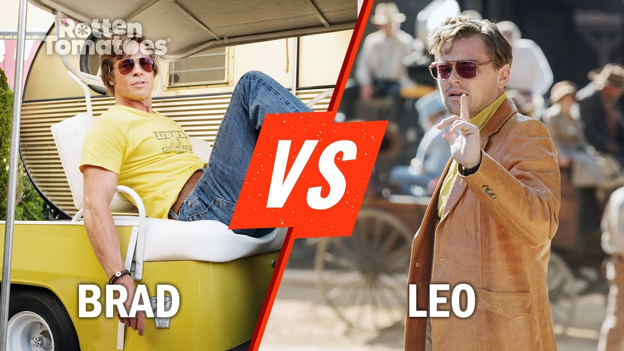 Brad Pitt vs. Leonardo DiCaprio | Rotten Tomatoes
