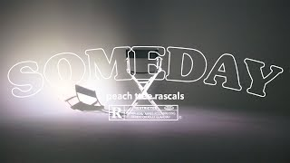 Смотреть клип Peach Tree Rascals - Someday