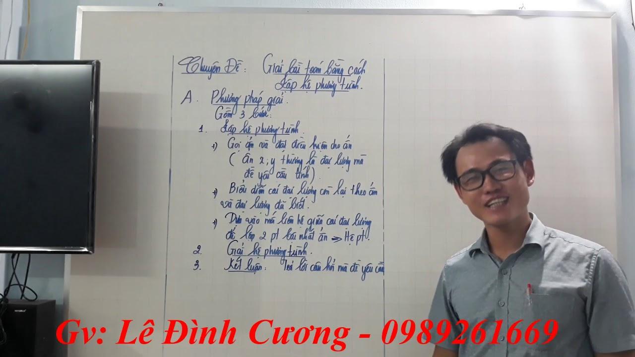 Toán 9. Chuyên Đề: Giải bài toán bằng cách lập hệ phương trình _ cực hay