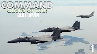 Command - Chains of War Episode 01 [Blue Dawn]