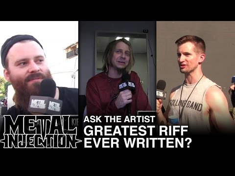 Ask The Artist: Greatest Riff Ever Written? | Metal Injection