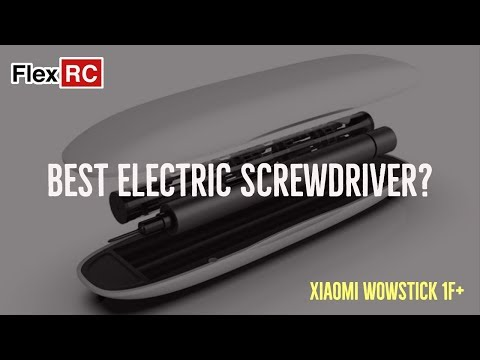 Xiaomi WowStick 1F+ - Best Electric Screw Driver?
