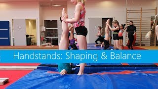 Handstands: Shaping & Balance