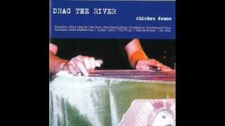 DRAG THE RIVER - Not Fine
