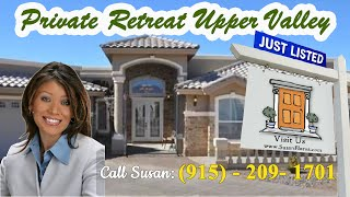Homes For Sale In El Paso TX - Private Retreat in Upper Valley