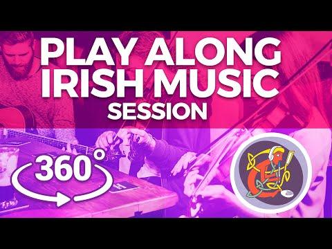 [360° Irish Session] Take Your Seat at The Irish Music Session (2018)