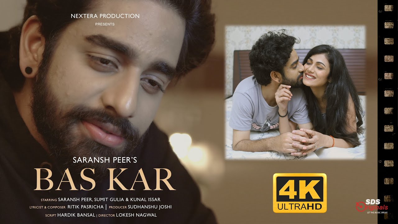 Bas Kar | Saransh Peer | Official Music Video | OUT NOW | Ritik Pasricha | SDS Originals