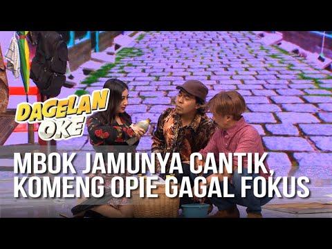 DAGELAN OK - Mbok Jamunya Cantik, Komeng Opie Gagal Fokus [15 Juli 2019]