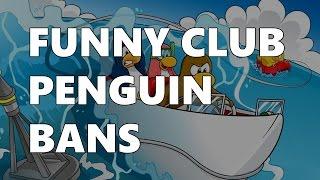 FUNNY CLUB PENGUIN BANS 2