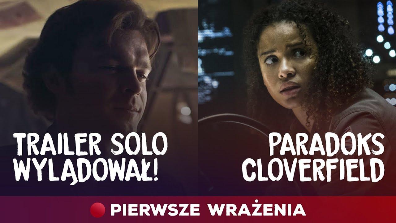 Trailer Solo wylądował! Pierwsze wrażenia z Paradoks Cloverfield
