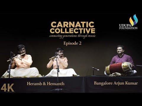Udupa Foundation | Carnatic Collective | Episode 2 | Kalpanaswaram I Arjun Kumar | Heramb & Hemanth