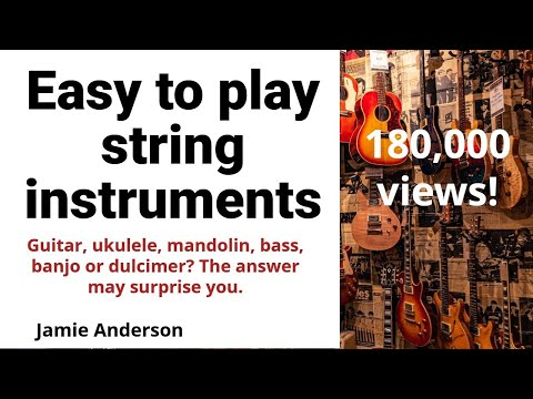 Easiest String Instrument To Learn