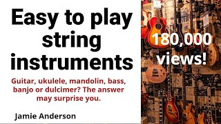Easy to play string instruments