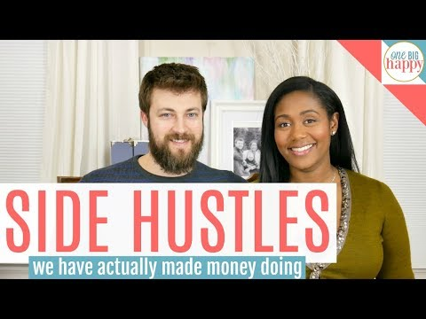 How to Make Money - 16 Side Hustle Ideas We've Actually Made Money Doing