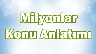 MİLYONLAR Konu Anlatımı | 5. Sınıf Matematik