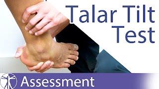 The Talar Tilt Test | Lateral Ankle Sprain
