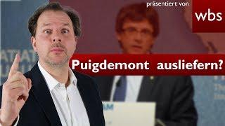 Muss Deutschland Puigdemont an Spanien ausliefern?   Rechtsanwalt Christian Solmecke