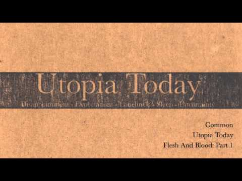 Common- Utopia Today