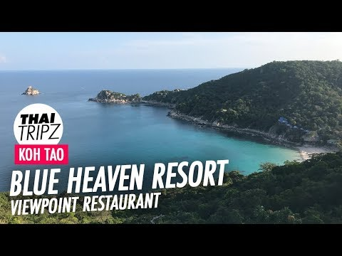 Blue Heaven Resort, Restaurant and Viewpoint - Koh Tao - Thailand - 4K