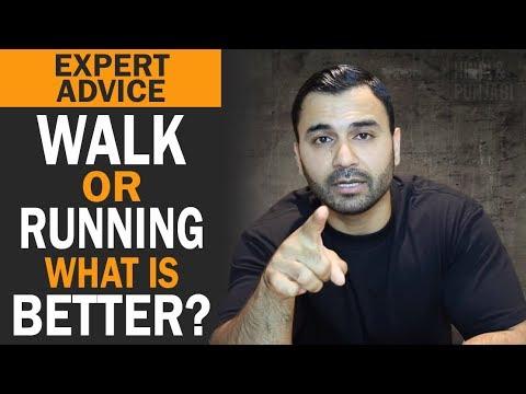 WALK or RUNNING? What is BETTER? (Hindi / Punjabi)