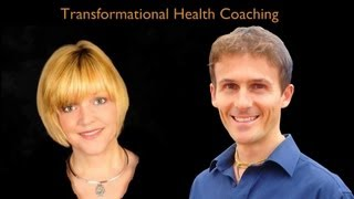 Transformational Health Coaching (Session 1 - Video 1)