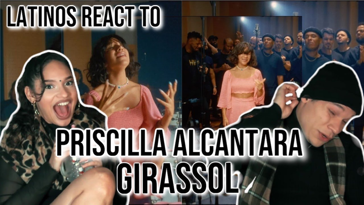 Latinos react to Priscilla Alcantara  for the first time | Girassol (R&B Version) | REACTION