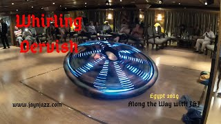 Whirling Dervish - Egypt - Nile Cruise - Cruise Ship Entertainment🚢